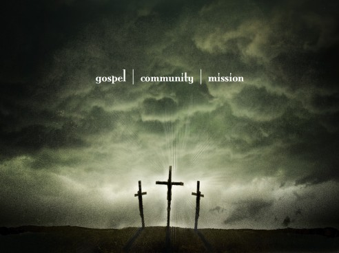 Gospel, Community, and Mission