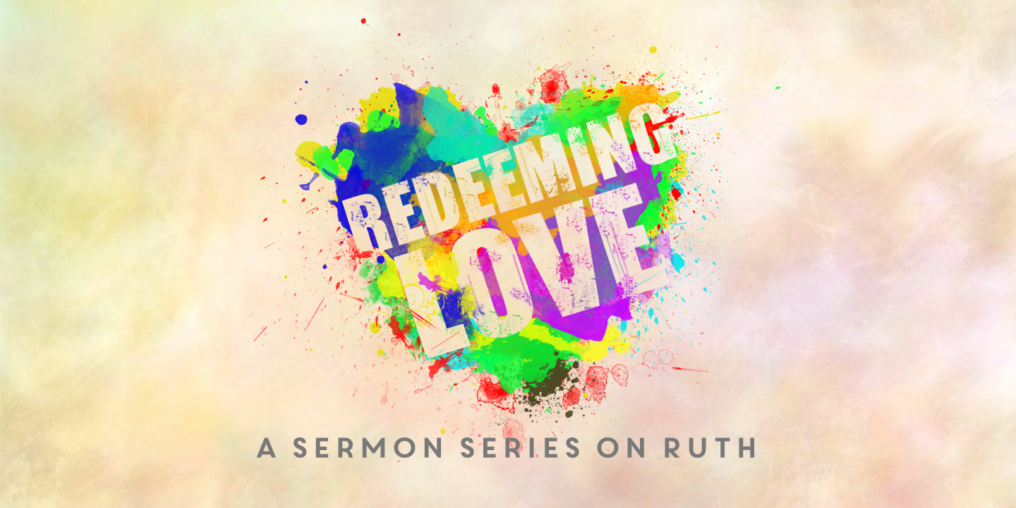 Sermon Series: Redeeming Love