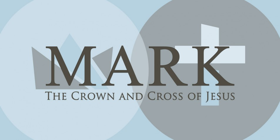 Mark :: The Crown & Cross of Jesus